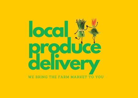 LOCAL PRODUCE DELIVERED TO YOU
