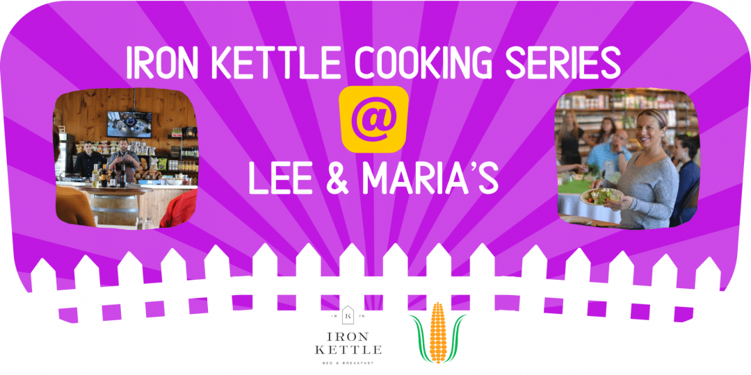 Lee & Maria's Farm Market Cooking Class