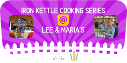 Root Vegetable Deliciousness: Iron Kettle Cooking Series @ Lee & Maria's